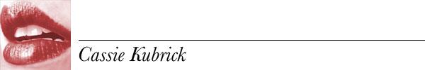 CASSIE-Kubrick